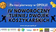 IV Noworoczny Turniej Dwójek  Koszykarskich - grafika