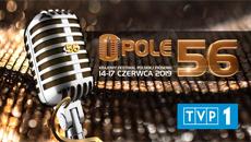 56 Krajowy Festiwal Polskiej Piosenki w Opolu 2019