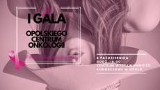 Pierwsza_gala_opolskiego_centrum_onkologii